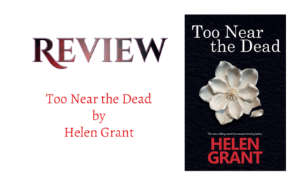 Book Review: Too Near Dead by Helen Grant. null