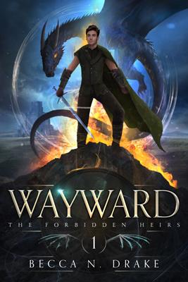 Wayward by Becca N. Drake