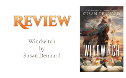 Book Review: Windwitch by Susan Dennard