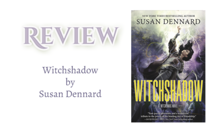 Book Review: Witchshadow by Susan Dennard