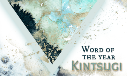 My Word of the Year 2020: Kintsugi