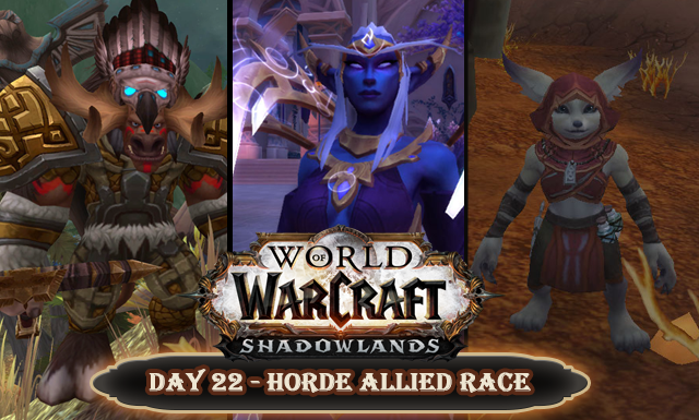 Countdown to Shadowlands Day 22 - My favourite Horde allied race characters