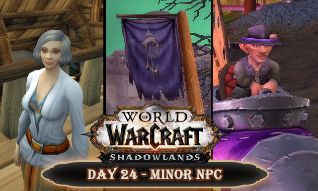 Countdown to Shadowlands Day 24 - Three World of Warcraft NPCs you need to know about